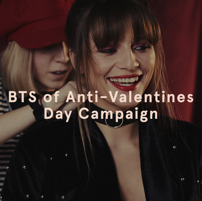 BTS on our anti-valentines Campaign   EGO